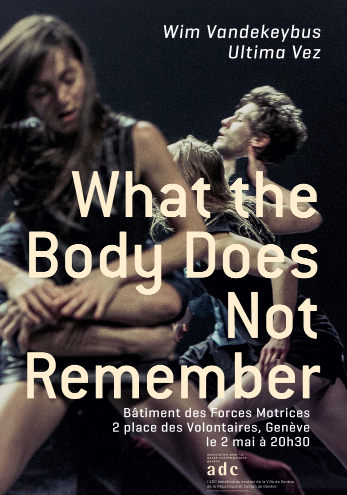 What the body does not remember - Wim Vandekeybus